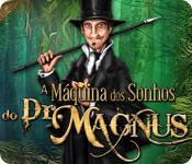 baixar jogos de computador : A Máquina dos Sonhos do Dr. Magnus