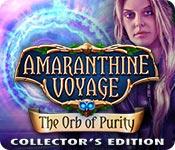baixar jogos de computador : Amaranthine Voyage: The Orb of Purity Collector's Edition