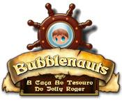 baixar jogos de computador : Bubblenauts: A Caça ao Tesouro do Jolly Roger