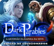 baixar jogos de computador : Dark Parables: A Ascensão da Rainha da Neve Edição de Colecionador