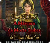 baixar jogos de computador : Dark Tales: A Máscara da Morte Rubra de Edgar Allan Poe Edição de Colecionador