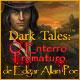 Dark Tales: O Enterro Prematuro de Edgar Allan Poe