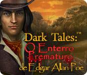 baixar jogos de computador : Dark Tales: O Enterro Prematuro de Edgar Allan Poe