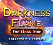 baixar jogos de computador : Darkness and Flame: The Dark Side Collector's Edition
