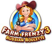 baixar jogos de computador : Farm Frenzy 3: Russian Roulette