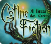 baixar jogos de computador : Gothic Fiction: A Bruxa das Trevas
