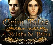 baixar jogos de computador : Grim Tales: A Rainha de Pedra