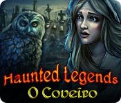 baixar jogos de computador : Haunted Legends: O Coveiro