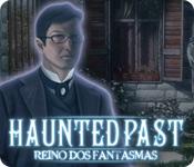 baixar jogos de computador : Haunted Past: Reino dos Fantasmas