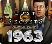 baixar jogos de computador : Lost Secrets: Novembro de 1963
