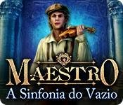baixar jogos de computador : Maestro: A Sinfonia do Vazio