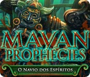 baixar jogos de computador : Mayan Prophecies: O Navio dos Espíritos