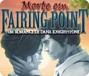 baixar jogos de computador : Morte em Fairing Point: Um Romance de Dana Knightstone