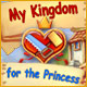 novos jogos de computador My Kingdom for the Princess