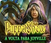 baixar jogos de computador : Puppetshow: A Volta Para Joyville