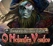 baixar jogos de computador : Secrets of the Sea: O Holandês Voador