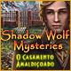 Shadow Wolf Mysteries: O Casamento Amaldiçoado
