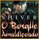 Shiver: O Bosque Amaldiçoado