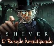 baixar jogos de computador : Shiver: O Bosque Amaldiçoado