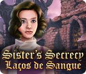 baixar jogos de computador : Sister's Secrecy: Laços de Sangue