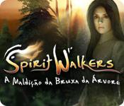 baixar jogos de computador : Spirit Walkers: A Maldição da Bruxa da Árvore