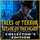 baixar jogos de computador : Tales of Terror: Estate of the Heart Collector's Edition