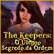 The Keepers: O Último Segredo da Ordem
