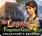 baixar jogos de computador : The Legacy: Forgotten Gates Collector's Edition