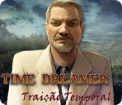 baixar jogos de computador : Time Dreamer: Traição Temporal