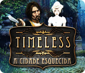 baixar jogos de computador : Timeless: A Cidade Esquecida