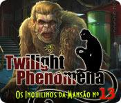 baixar jogos de computador : Twilight Phenomena: Os Inquilinos da Mansão nº 13
