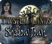 baixar jogos de computador : Twisted Lands: Shadow Town