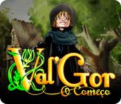 baixar jogos de computador : Val'Gor: O Começo