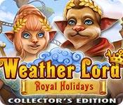 baixar jogos de computador : Weather Lord: Royal Holidays Collector's Edition