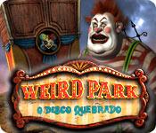 baixar jogos de computador : Weird Park: O Disco Quebrado