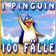 1 Pinguin 100 F&auml;lle