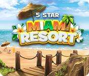 Computerspiele herunterladen : 5 Star Miami Resort
