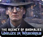 The Agency of Anomalies: Unglück im Waisenhaus