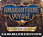 Computerspiele herunterladen : Amaranthine Voyage: Der Wächter von Arden Sammleredition