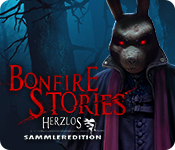 Bonfire Stories: Herzlos Sammleredition