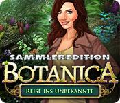 Botanica: Reise ins Unbekannte Sammleredition