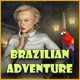 Computerspiele herunterladen : Brazilian Adventure