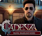 Cadenza: Ruhm, Raub und Mord