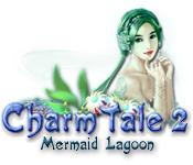 Charm Tale 2: Mermaid Lagoon