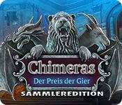 Chimeras: Der Preis der Gier Sammleredition