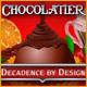 Chocolatier 3: Decadence by Design