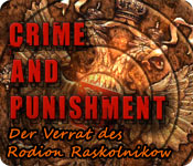Crime and Punishment: Der Verrat des Rodion Raskol