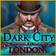 Neue Computerspiele Dark City: London