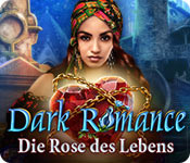 Computerspiele herunterladen : Dark Romance: Die Rose des Lebens