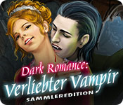 Computerspiele herunterladen : Dark Romance: Verliebter Vampir Sammleredition